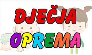 Dječja oprema - Specijalizirana trgovina za dječju opremu